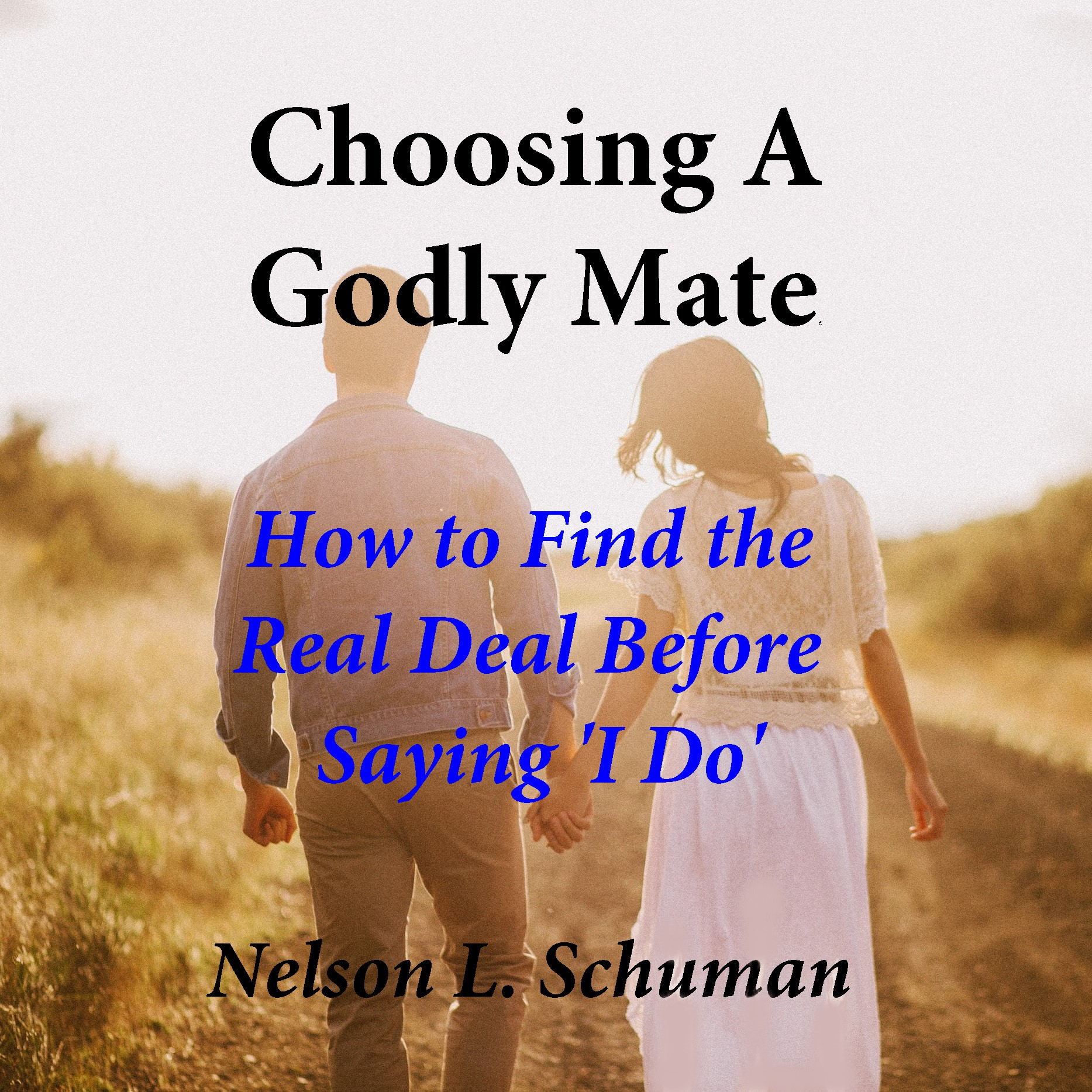 How to find the real deal and marry a godly mate