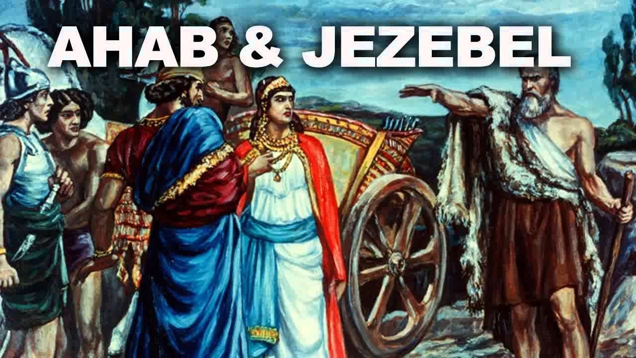 The Dangers Of Tolerating the Spirits of Jezebel, Ahab